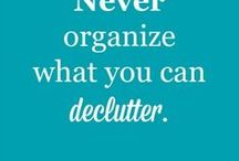 Clutter Busters / Getting the clutter out of your home.