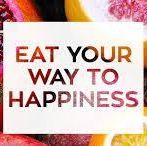 Food and the Happiness Factor / Eat your way to Happiness