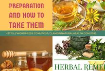 Herbal Preparations and How to take them / Herbal Preparations and How to make them