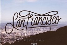 Travel: Home, San Francisco / Places we've been and loved: San Francisco