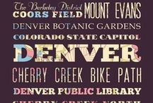 Denver / by Alexandria Wendland