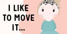 "I like to move it, move it! / Health tips for a more fun and better ""gym life""."
