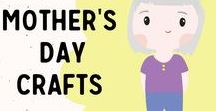 Mother's Day Craft / Fun ideas for a wonderful mother's day full of crafts.