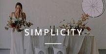 Simplicity / Simplistic Wedding Inspiration