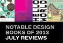 Notable Design Books of 2013 / Designers & Books annual list of Notable Design books.