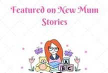 New Mum Stories / #NewMumStories guest post series from other bloggers sharing their stories.