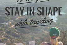 Travel Time / Tips on traveling to your dream destination and staying healthy while doing it.
