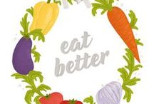 Eating better / by Laura Huizar