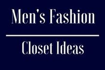 Man's Fashion | Closet Ideas / Organizing your clothes can be a pain. See these pins and create your own perfect closet to keep all your favorite clothes!