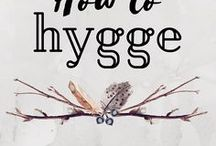 All About Hygge / Anything and everything about Hygge.