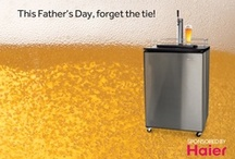 Bring the Celebration Home / Celebrate Dad with gifts he really wants this year. / by Haier