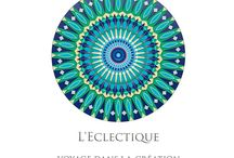 L'Eclectique Magazine / #Travel #Creation #Inspiration #Art #Lifestyle #Culture Get Inspiration - Life is what we art
