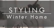 STYLING | Winter Home