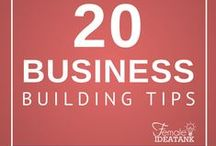 20 Business Building Tips / 20 Business Building tips to help you become more successful!