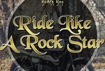 Ride Like A Rock Star / Motorcycles, Choppers, Bobbers and just any other motorised machines we could find. Live to ride and ride to live. Dream motorbikes.
