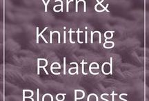 Yarn & Knitting Related Blog Posts / Interesting, useful or just plain fun knitting and yarn related blog posts.