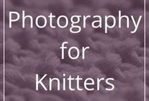 Photography for Knitters / All about photography and the ins and outs of it. Tips for taking good photos, craft-related and not. Editing photos. Composition, lighting and what not.