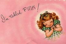Tickled Pink... / by Alicia Hamlett