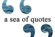 •❝ A Sea Of Quotes •❞ / by Alicia Hamlett