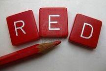 Red / by Alicia Hamlett