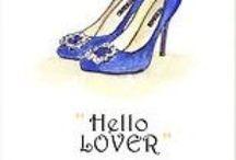 ♥ Shoes...Hello Lover  ♥  / by Alicia Hamlett