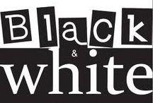 Bringing SEXY Black & White / by Alicia Hamlett