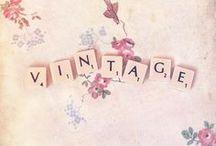 Vintage... / by Alicia Hamlett