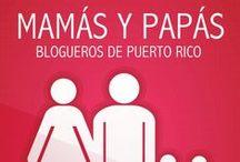 Mamás y Papás Blogueros de Puerto Rico / Posts de las Mamás y Papás Blogueros de Puerto Rico.