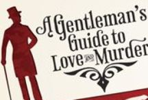 Past Shows-A GENTLEMAN'S GUIDE TO LOVE AND MURDER / Coming to the Fox September 13-25, 2016.