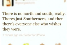Being Southern / by Jessica Lechner