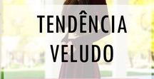 FASHION TRENDS | TENDÊNCIAS