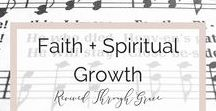 Faith + Spiritual Growth / Jesus, Faith, Scriptures, Christianity, Prayer, Intimacy with Jesus, Becoming a Woman of God, Woman of God, Christian Faith, Christian Hope, Christian Inspiration, Christian Encouragement, Trusting God, Seeking God, Scriptural Teachings, Spiritual Development, Life Application, Biblical Wisdom My Refuge, My Strength, Our LORD, Savior, Jesus Christ, Atonement, Baptism, Born Again, Communion, Conviction, Disciple, Discipleship, Evangelical, Evangelism, Glorification, Glorified, Gospel, Grace