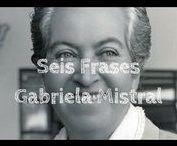 Gabriela Mistral / Frases de Gabriela Mistral en español
