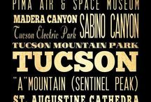 Tucson / One of my favorite places. Good times with memories made.