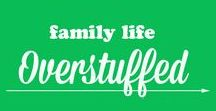 Family Life :: Overstuffed / Parenting tips and ideas, marriage advice, budgeting ideas, fun family activities, general homemaking and household tips and tricks. All things pertaining to raising a family and making a house a home. www.overstuffedlife.com