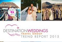 Destination Weddings Travel Group Trend Report 2015