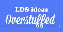 LDS Ideas :: Overstuffed / LDS ideas—including Visiting Teaching printables, General Conference printables, Family Home Evening ideas, Primary ideas—from my blog. www.overstuffedlife.com