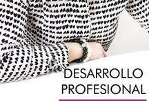 Desarrollo profesional / Desarrollo profesional para mujeres intensas, refuerza tu seguridad, crece como emprendedora, profesional y empresaria.