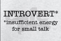 Being an Introvert / by Judy Newman