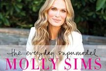 The Everyday Supermodel / With down-to-earth charm, humor, and tough love, supermodel next door Molly Sims shares her hard-earned beauty, fashion, fitness, and health tips. / by Molly Sims