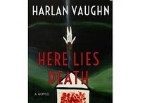 Books I've Written / http://www.amazon.com/Harlan-Vaughn/e/B006R0KXY0/