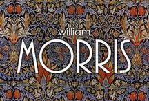 William Morris / The world of William Morris (1834-1896)