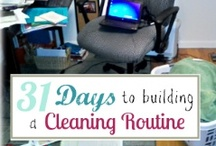 31 Days to Building a Cleaning Routine  / by Betsy Pool @ A Mother's Road