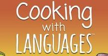Cooking With Languages: Hints & Tips / All tips and hints from our site to get your kids learning a language while getting involved in the kitchen.