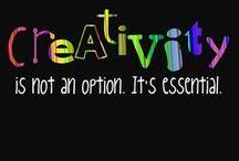 Creativity / Inspiration