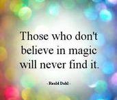 Magical / Believe in magic