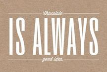 Sabes a Chocolate ❣ Quotes