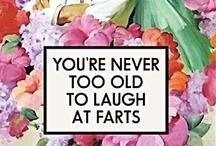Hilarious + Funny / by Katey Nicosia