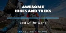 Awesome Hikes & Treks - Best of the World