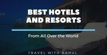 Best Hotels and Resorts